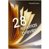 28 est�rias breves (Ebook) -  Fernando Torres