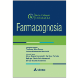 Farmacognosia (Vol. 7) - Flávio Da Silva Emery, Juliana Maldonado Marchetti, Niege Araçari Jacometti Cardoso Furtado ...