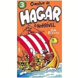 O Melhor de Hagar, O Horrível (Vol. 3) - Dik Browne
