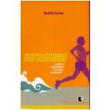 Maratonando - Rodolfo Lucena