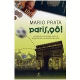 Paris, 98! - Mário Prata