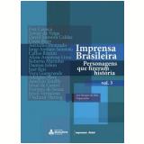 Imprensa Brasileira (Vol. 3) - José Marques de Melo (Org.)