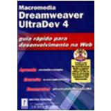 Macromedia Dreamweaver Ultradev 4 (c Cd-Rom) - Aneesha Bakharia