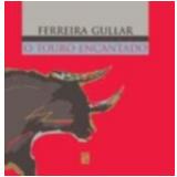 O Touro Encantado - Ferreira Gullar