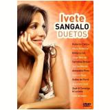 Ivete Sangalo - Duetos (DVD) - Ivete Sangalo