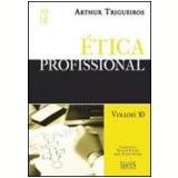 Ética Profissional - Arthur Thigueiros