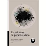 Transtornos da Personalidade - Mario Rodrigues Louza Neto, Táki A. Cordás