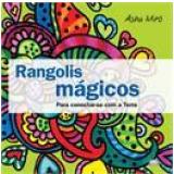 Rangolis Mágicos - Asha Miro
