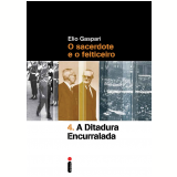 A Ditadura Encurralada (Vol. 4)