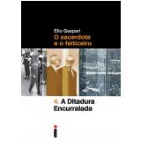 A Ditadura Encurralada Vol. 4 - Elio Gaspari