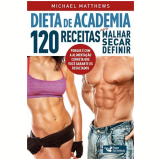 Dieta de Academia  - Michael Matthews