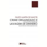 CRIME ORGANIZADO E LAVAGEM DE DINHEIRO - 1ª edição (Ebook) - Fausto Martin de Sanctis