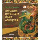 ADIVINHE QUEM VEM PARA ASSUSTAR - 1 ª Edição (Ebook) - Maurício Veneza