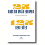 25 Anos Na União Europeia - 125 Reflexões -