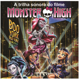 Monster High - Boo York, Boo York um Musical de Arrepiar! (CD) - Monster High
