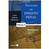 Tratado De Direito Penal 2 – Parte Especial - Cezar Roberto Bitencourt