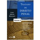 Tratado De Direito Penal 3 – Parte Especial - Cezar Roberto Bitencourt