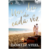 Um Dia De Cada Vez - Danielle Steel