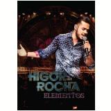 Higor Rocha - Elementos - Ao Vivo (DVD) - Higor Rocha