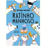 Ratinho Manhoso - Tatiana Belinky