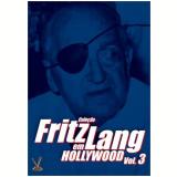 Coleção Fritz Lang Em Hollywood (Vol. 3) (DVD) - Robert Cummings, George Sanders, Joan Bennett