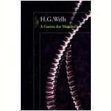 A Guerra dos Mundos - H. G. Wells