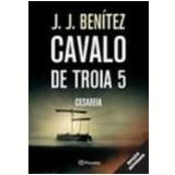 Operação Cavalo de Troia  (Vol. 5) - J. J. Benitez