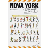 Nova York do Oiapoque ao Chuí - Tania Menai