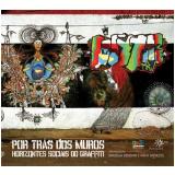 Por Trás dos Muros - Graziela Bedoian (Org.), Kátia Menezes (Org.)