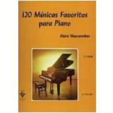 120 Músicas Favoritas para Piano Vol. 2 211-a - Mario Mascarenhas