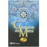 A Geometria dos Mares - Scipione Di Pierro Netto, LÁzaro Coutinho