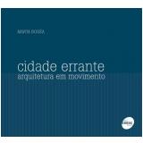 Cidade Errante - Marta Bogéa