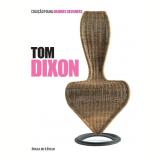 Tom Dixon (Vol. 12) - Davide Fabio Colaci, Angela Rui
