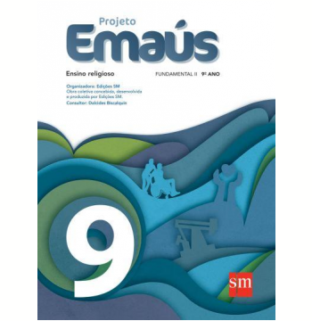Projeto Emaús 9 - Ensino Fundamental II - 9º Ano