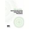 Responsabilidade Tribut�ria De Terceiros - Ctn, Artigos 134 E 135
