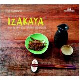 Izakaya - Por Dentro dos Botecos Japoneses