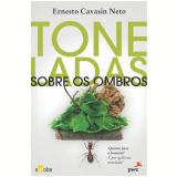 Toneladas sobre os ombros (Ebook) - Ernesto Cavasin Neto