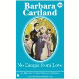 33. No Escape from Love (Ebook) - Cartland