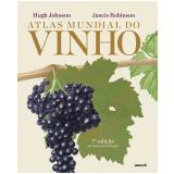 Atlas Mundial Do Vinho - Hugh Johnson, Jancis Robinson