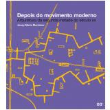 Depois Do Movimento Moderno - Josep Maria Montaner