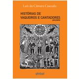 Histórias de vaqueiros e cantadores para jovens (Ebook) - Luís da Câmara Cascudo