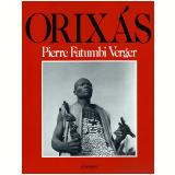 Orixás - Pierre Fatumbi Verger