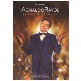 Agnaldo Rayol - Concerto de Natal (CD) +  (DVD) - Agnaldo Rayol