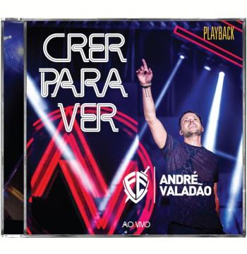 André Valadão – Crer Para Ver – Ao Vivo - Playbeck (CD)