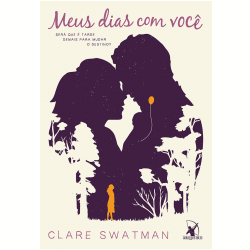 Livros - Meus Dias Com Você - Clare Swatman - 9788580417401