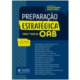 Preparação Estratégica Para a 1ª Fase da OAB - Nestor Távora, Nathalia Masson