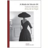 A Moda do Século XX - Valerie Mendes