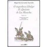 Engenhoso Fidalgo D. Quixote de La Mancha (Edição Bílingue) - Miguel de Cervantes Saavedra