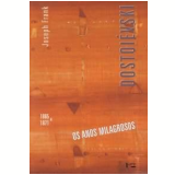 Dostoiévski (Vol. 4) - Joseph Frank