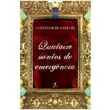 Quatorze Santos de Emergência - Luís Edgar de Andrade